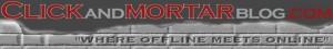 Click and Mortar Marketing by Clickandmortarblog.com