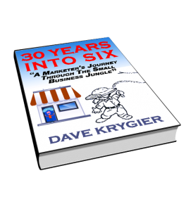 30 Years Into Six book by Author & Content Producer Dave Krygier - 30YearsIntoSix.com